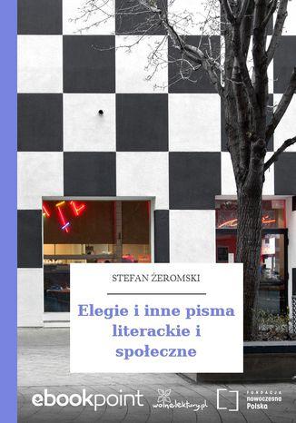 Okładka książki Elegie i inne pisma literackie i społeczne