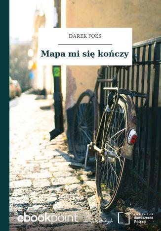 Okładka książki Mapa mi się kończy