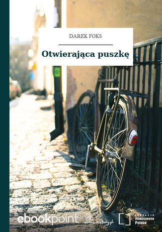 Okładka książki/ebooka Otwierająca puszkę