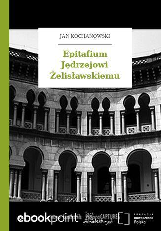 Epitafium Jędrzejowi Żelisławskiemu