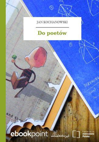 Okładka książki/ebooka Do poetów