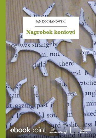 Okładka książki/ebooka Nagrobek koniowi