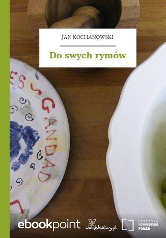 Okładka książki/ebooka Do swych rymów