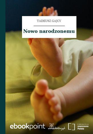 Okładka książki/ebooka Nowo narodzonemu