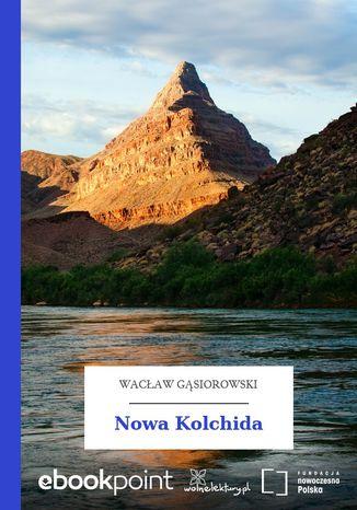 Okładka książki Nowa Kolchida