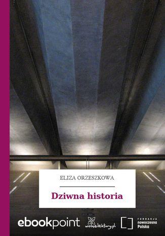 Okładka książki Dziwna historia