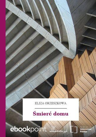 Okładka książki Śmierć domu
