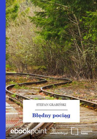 Okładka książki/ebooka Błędny pociąg