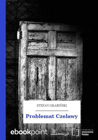 Okładka książki/ebooka Problemat Czelawy
