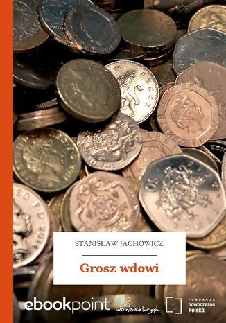 Okładka książki Grosz wdowi