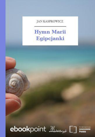 Okładka książki/ebooka Hymn Marii Egipcjanki
