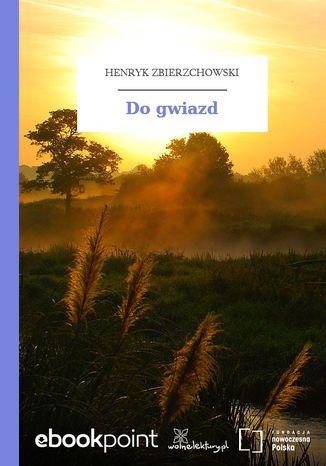 Okładka książki/ebooka Do gwiazd