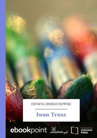 Okładka książki Iwan Trusz