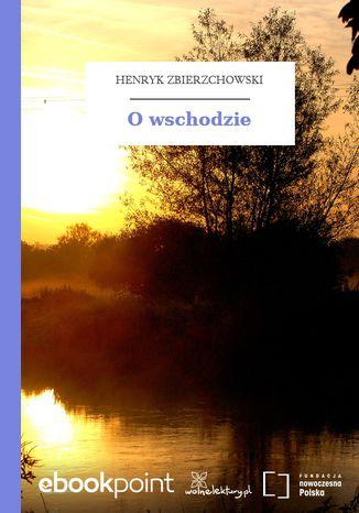 Okładka książki/ebooka O wschodzie