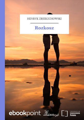 Okładka książki Rozkosz