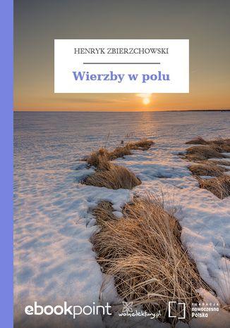 Okładka książki Wierzby w polu