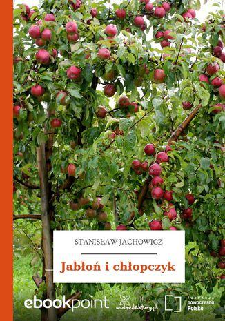 Okładka książki/ebooka Jabłoń i chłopczyk