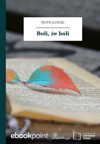 Okładka książki Boli, że boli