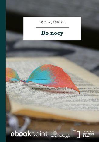 Okładka książki/ebooka Do nocy