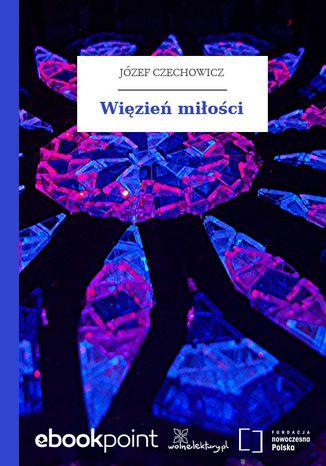 Okładka książki/ebooka Więzień miłości