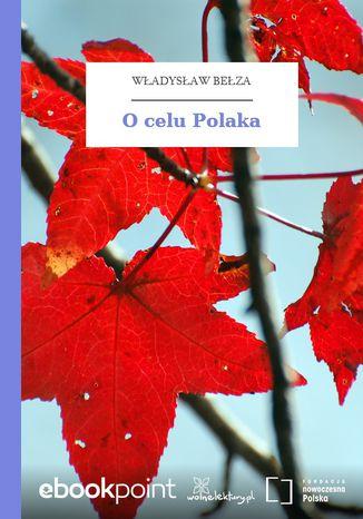 Okładka książki O celu Polaka
