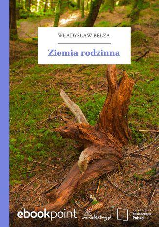 Okładka książki Ziemia rodzinna