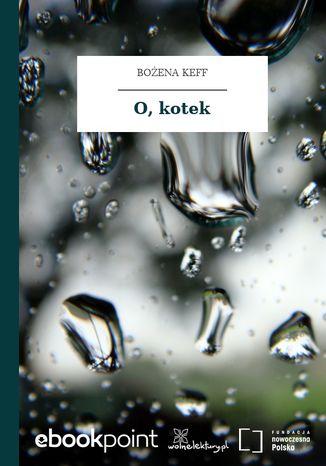 Okładka książki O, kotek
