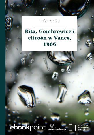 Okładka książki Rita, Gombrowicz i citroën w Vance, 1966
