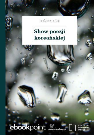 Okładka książki Show poezji koreańskiej