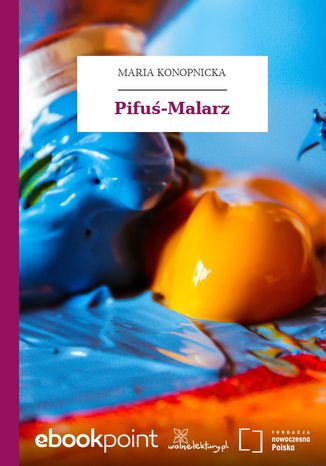 Okładka książki Pifuś-Malarz