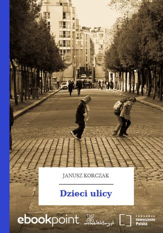 Okładka książki Dzieci ulicy