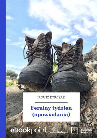 Okładka książki/ebooka Feralny tydzień (opowiadania)