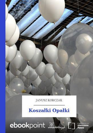 Okładka książki Koszałki Opałki