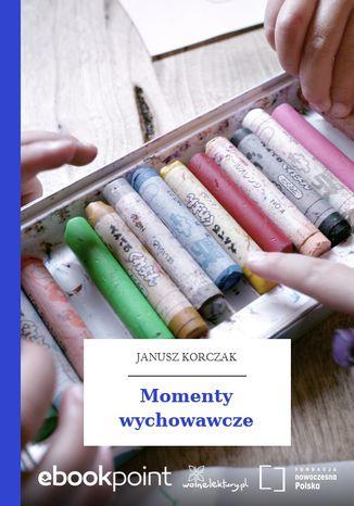 Okładka książki Momenty wychowawcze