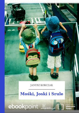Okładka książki/ebooka Mośki, Joski i Srule