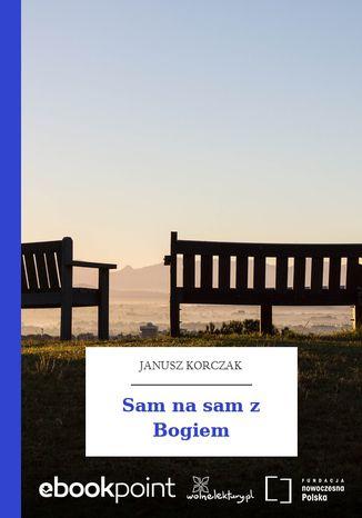 Okładka książki Sam na sam z Bogiem