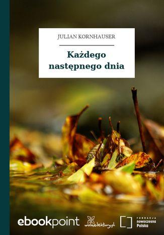 Okładka książki/ebooka Każdego następnego dnia