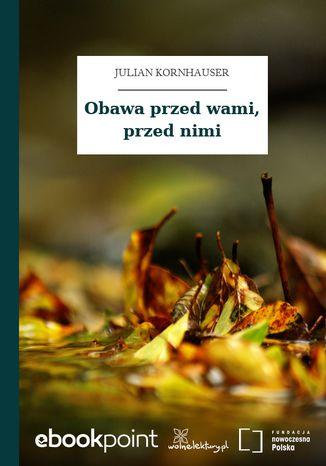 Okładka książki/ebooka Obawa przed wami, przed nimi