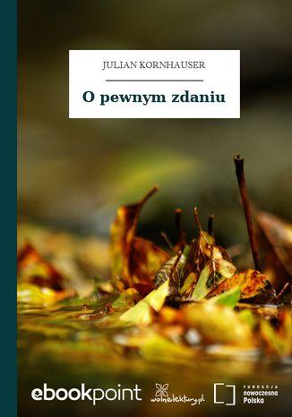 Okładka książki/ebooka O pewnym zdaniu