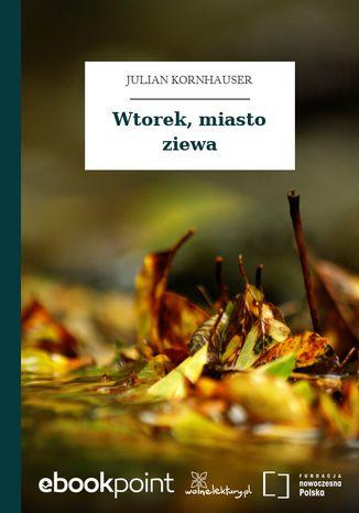 Okładka książki/ebooka Wtorek, miasto ziewa