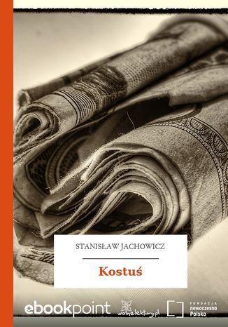 Okładka książki Kostuś