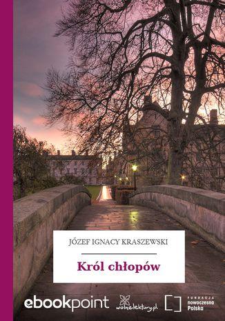Okładka książki/ebooka Król chłopów