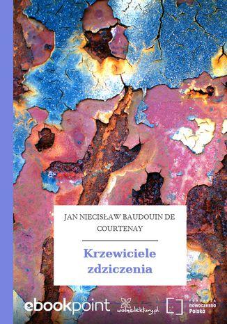 Okładka książki/ebooka Krzewiciele zdziczenia