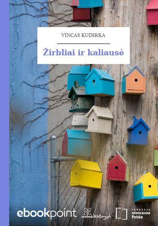 Okładka książki Žirbliai ir kaliaus