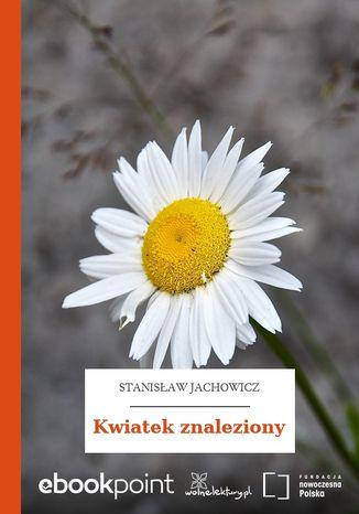 Okładka książki Kwiatek znaleziony