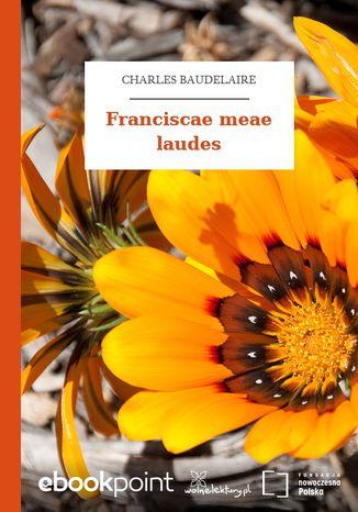Okładka książki Franciscae meae laudes