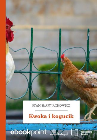 Okładka książki Kwoka i kogucik