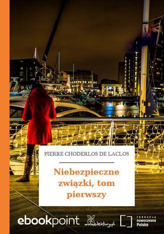 Okładka książki/ebooka Niebezpieczne związki, tom pierwszy