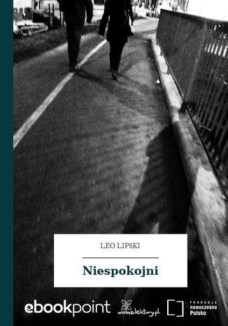 Okładka książki/ebooka Niespokojni