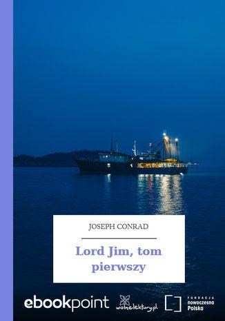 Okładka książki Lord Jim, tom pierwszy